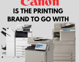 Why is canon the printing brand to go with